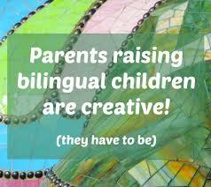 Raising Bilingual Kids? Get Creative!